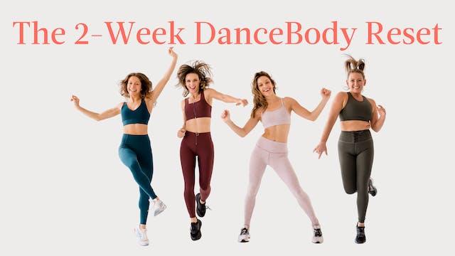 The 2-Week DanceBody Reset