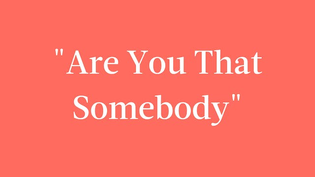 """""""Are You That Somebody"""" Breakdown - Signature"""