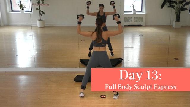 Day 13 - 005 Full Body Sculpt Express