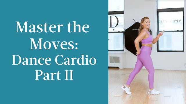 Master the Moves: Dance Cardio Part II
