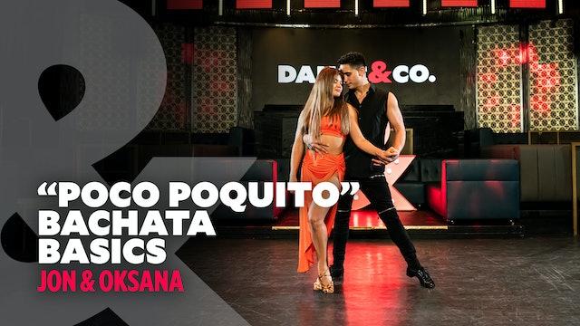 "Jon & Oxana - ""Poco Poquito"" - Bachata Basics TRAILER"