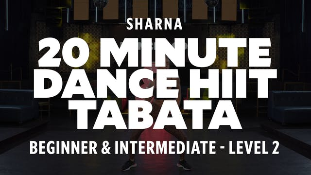 Sharna - 20 Min Dance HIIT- Tabata TR...