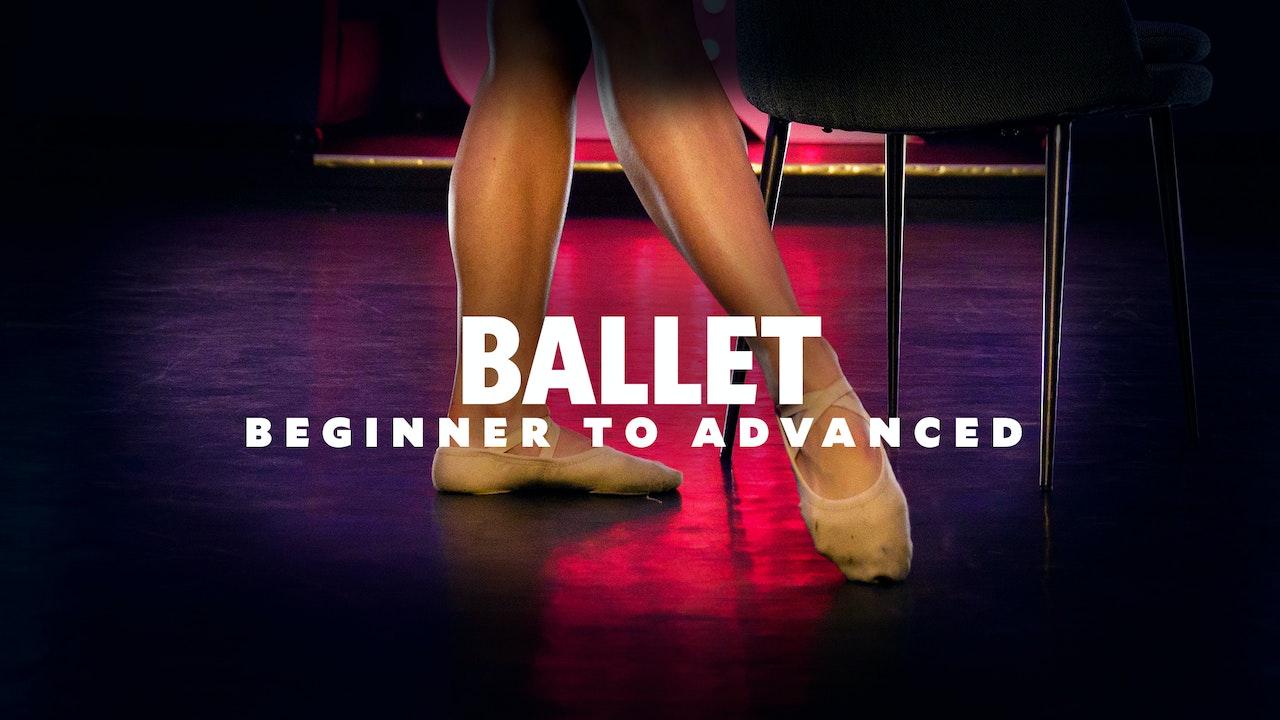 Ballet - Beginner To Advanced