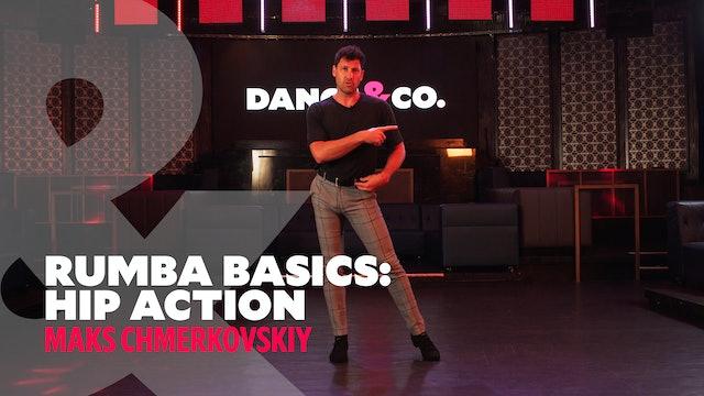 "Rumba Basics - ""Hip Action"" w/ Maks Chmerkovskiy"