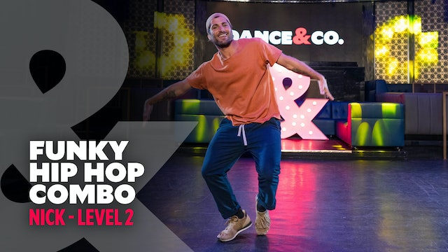 Nick Baga - Funky Hip Hop combo - Level 2