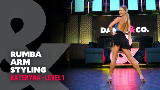 Kateryna - Rumba Arm Styling - Level 1
