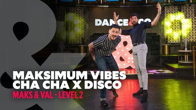 TRAILER: Maks & Val - Maksimum Vibes: Cha Cha X Disco - Level 2