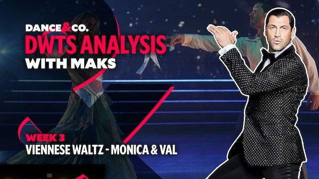 DWTS ANALYSIS: Week 3 - Monica Aldama & Valentin Chmerkovskiy's Viennese Waltz