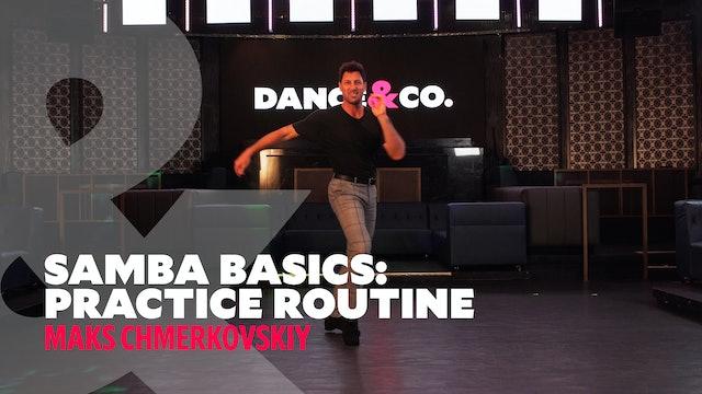 Samba Basics - Practice Routine w/ Maks Chmerkovskiy