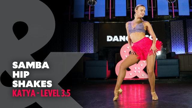 Kateryna - Samba Hip Shakes - Level 3.5