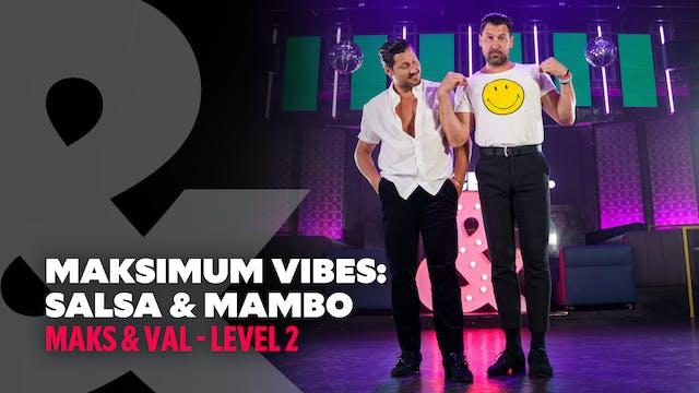 Maksimum Vibes: Salsa & Mambo - Level 2