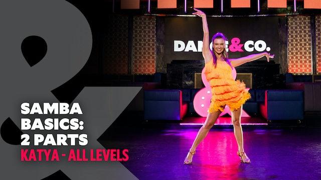 Katya - Samba Basics: 2 Parts - All Levels