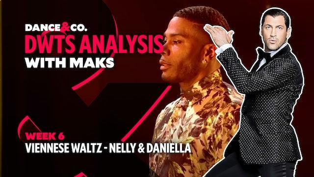 DWTS MAKS ANALYSIS: Week 6 - Nelly & Daniella Karagach's Viennese Waltz