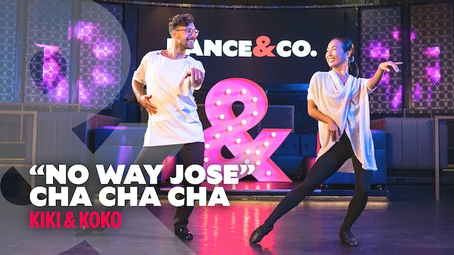 "Kiki & koko - ""No Way Jose"" - Cha Cha - Level 4"