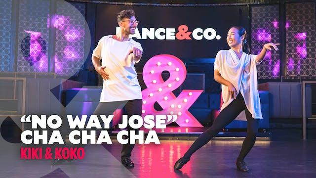 "Kiki & koko - ""No Way Jose"" - Cha Cha..."