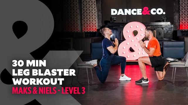 Maks & Niels - 30 Min Leg Blaster Workout - Level 3