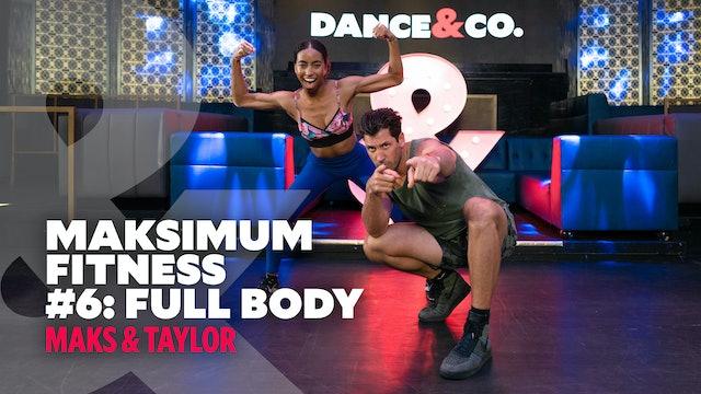 Maksimum Fitness #6 - Taylor & Maks