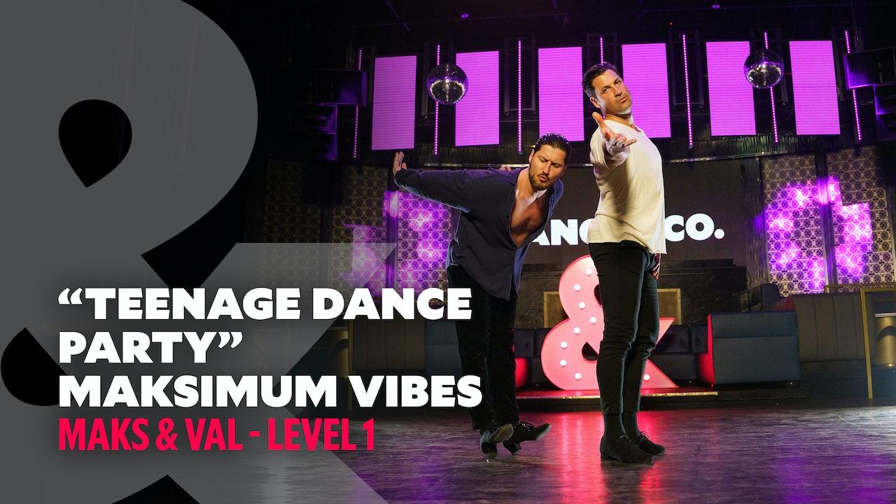 Maks & Val - Maksimum Vibes: Teenage Dance Party - Level 1