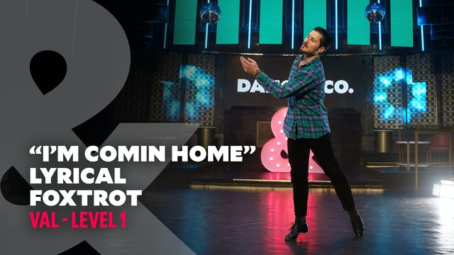 "Val - ""I'm coming home"" - Lyrical Foxtrot - Level 1"