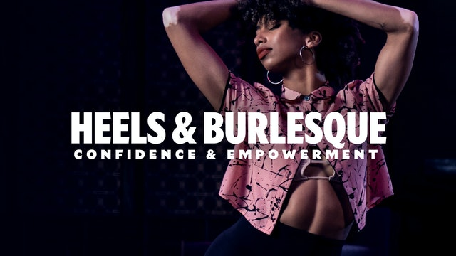 Heels & Burlesque