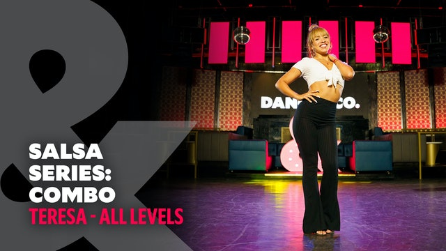 Teresa - Salsa Series Part 5: Combo - All Levels