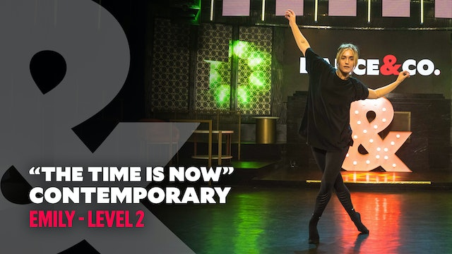 "Emily - ""The Time Is Now"" - Contemporary - Level 2"