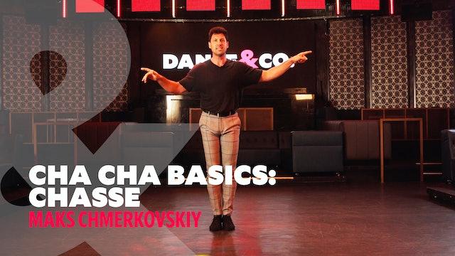 "Cha Cha Basics - ""Chassé"" w/ Maks Chmerkovskiy"