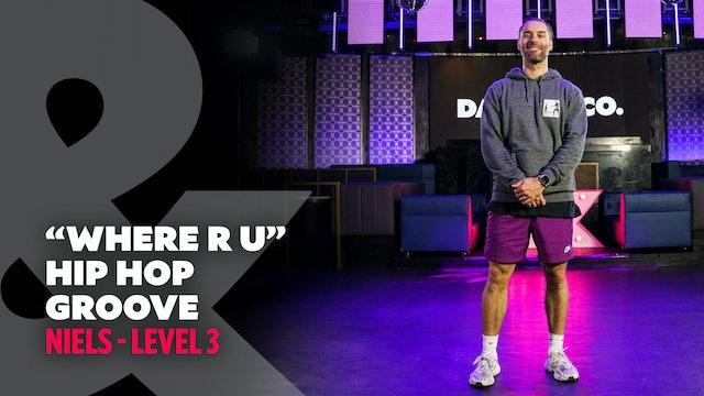 "Niels - ""Where R U"" - Hip Hop Groove - Level 3"