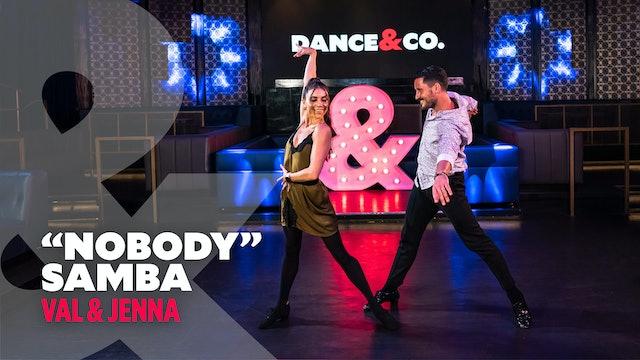 """Val & Jenna - """"Nobody"""" - Samba"""