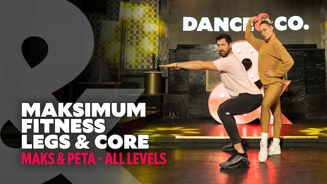 Maks & Peta - Maksimum Fitness: Legs & Core - All Levels