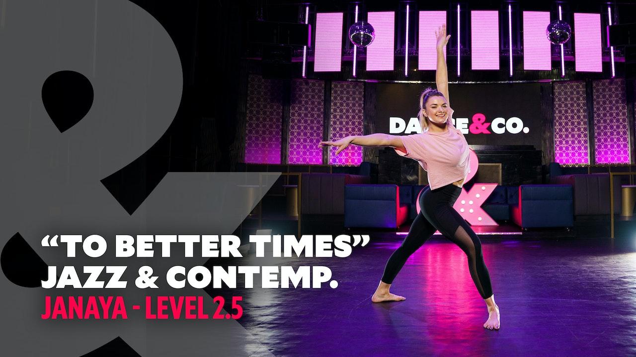 "Janaya - Jazz & Contemporary ""To Better Times"" - Level 2.5"