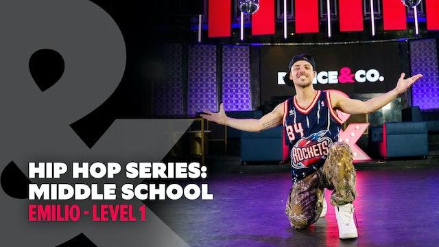 Emilio - Hip Hop Series Part 2: Middle School - Level 1
