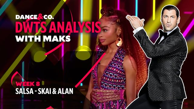 DWTS MAKS ANALYSIS: Week 8 - Skai Jac...