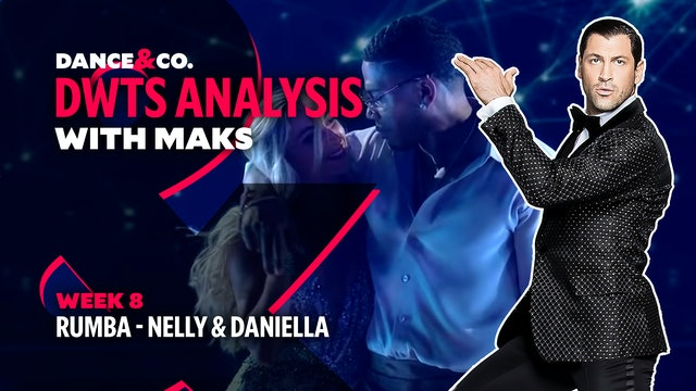 DWTS MAKS ANALYSIS: Week 8 - Nelly & Daniella Karagach's Rumba