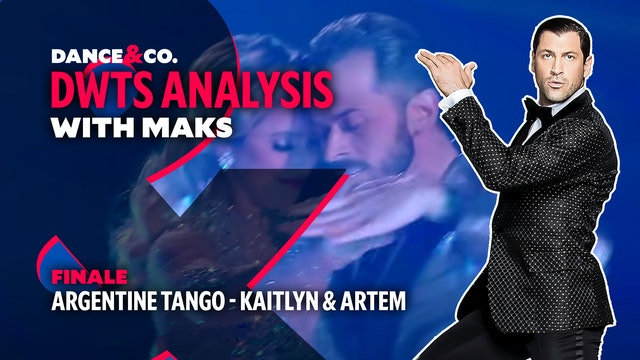 DWTS ANALYSIS: Week 11 - Kaitlyn Bristowe & Artem Chigvintsev Argentine Tango