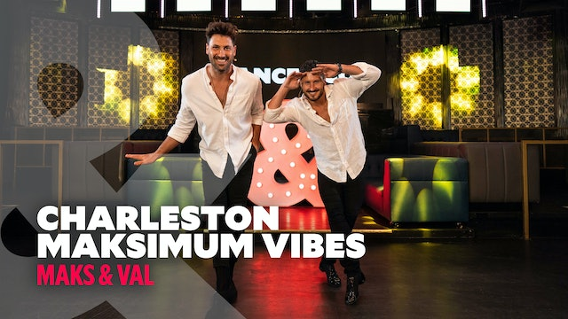 Maks & Val - Charleston - Maksimum Vibes - Level 1.5