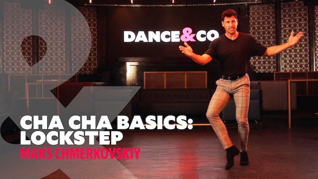 """Cha Cha Basics - """"Lockstep"""" w/ Maks Chmerkovskiy"""