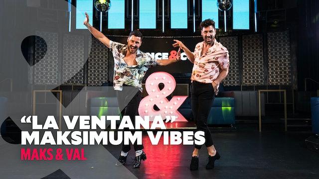 "Maksimum Vibes - ""La Ventana"" - Maks & Val - Level 3"