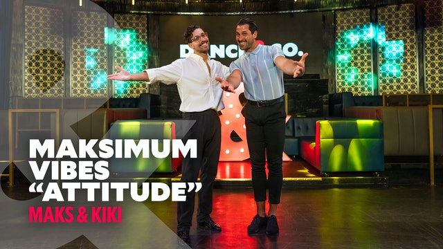 """Maks & Kiki - """"Attitude"""" - Maksimum Vibes - Level 2"""