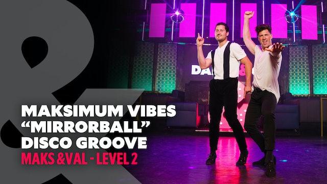 Maksimum Vibes - Disco Groove - Level 2