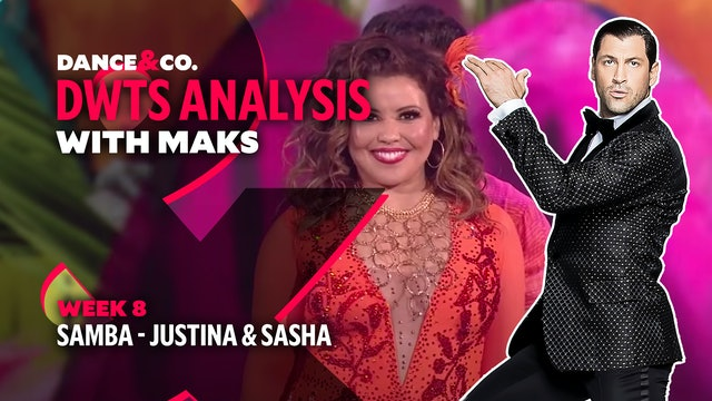 DWTS MAKS ANALYSIS: Week 8 - Justina Machado & Sasha Farber's Samba