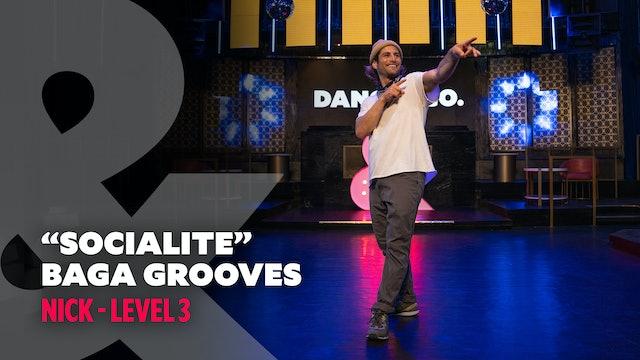 """Nick - """"Socialite"""" Baga Grooves - Level 3"""