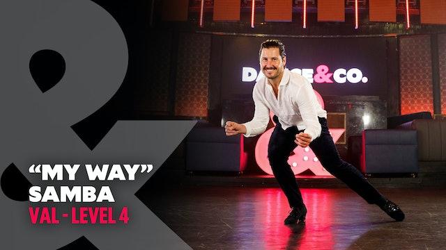 """Val - """"My Way"""" - Samba - Level 4"""