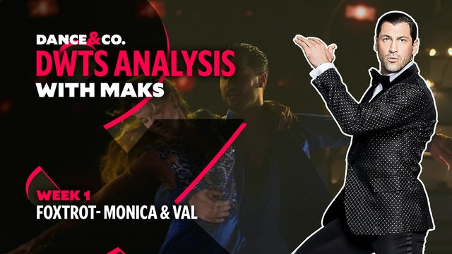 DWTS ANALYSIS: Week 1 - Monica Aldama & Valentin Chmerkovskiy's Foxtrot