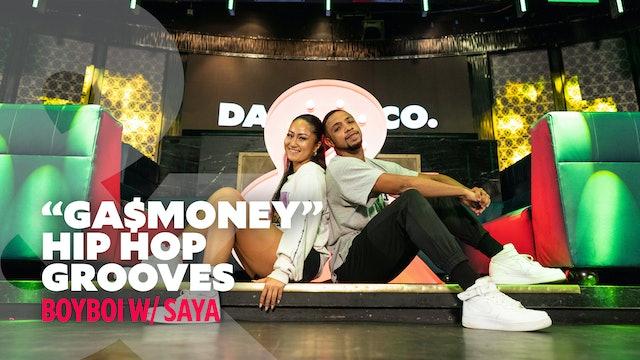 "BoyBoi W/ Saya - ""Ga$Money"" - Hip Hop Grooves"
