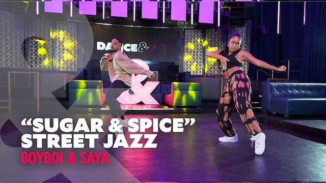 "BoyBoi & Saya - ""Sugar & Spice"" - Street Jazz"