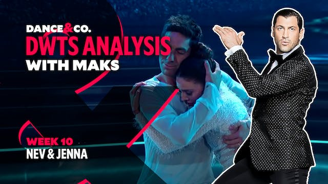 DWTS ANALYSIS: Week 10 - Nev Schulman...