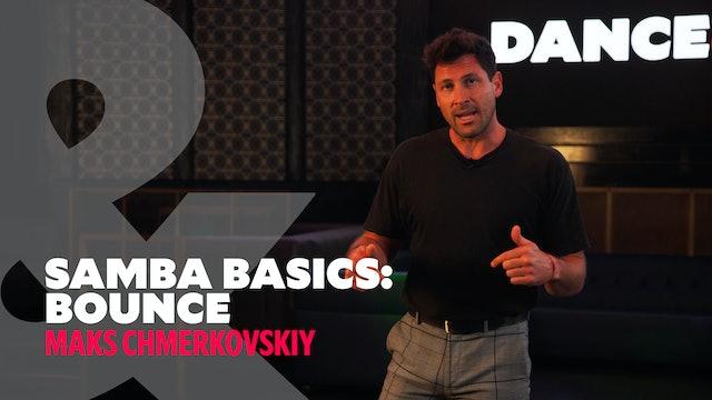 "Samba Basics - ""Bounce Action"" w/ Maks Chmerkovskiy"