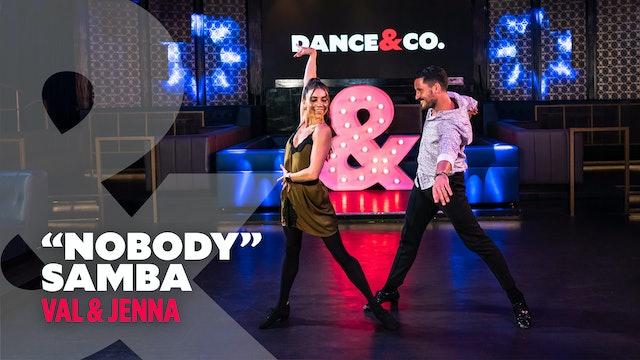 "Val & Jenna - ""Nobody"" - Intermediate Samba"