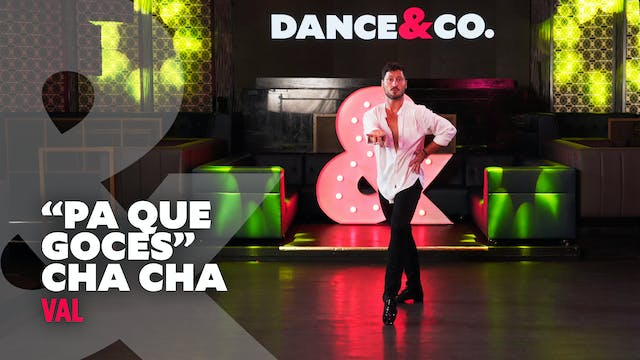 "Val - ""Pa Que Goces"" - Cha Cha - Leve..."